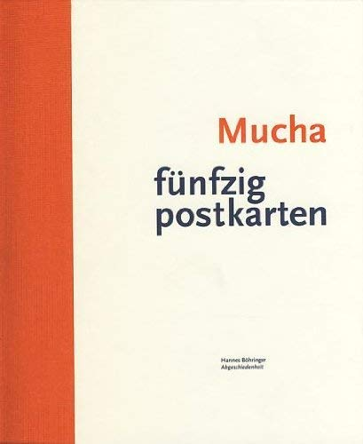 Mucha: Fifty Postcards (English, German and French Edition): Hannes Bohringer; Reinhard Mucha