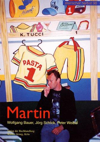 Martin: Kippenberger, Martin/ Bauer,