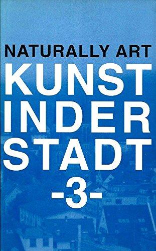 9783883753836: Naturally Art: Kunst in Der Stadt 3