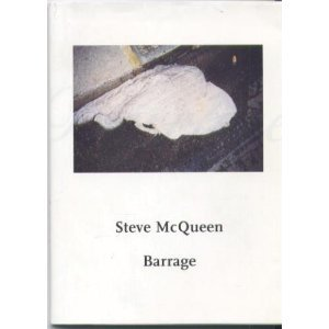 Barrage (German Edition) (388375417X) by Steve McQueen