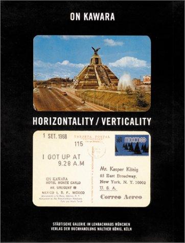 On Kawara: Horizontality/Verticality: Kawara, On