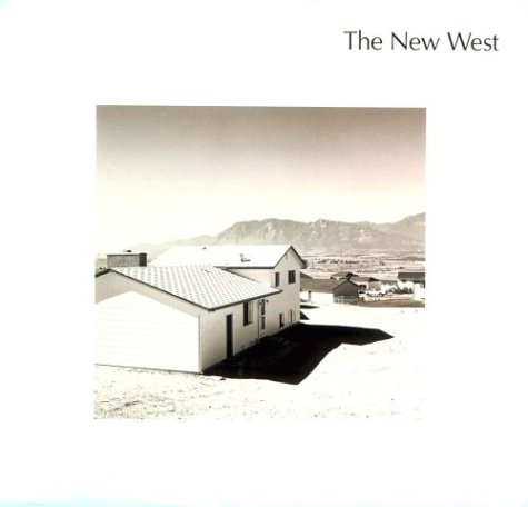 9783883754611: The New West: Landscapes Along the Colorado Front Range