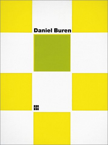 Daniel Buren : Les Coleurs Traversées / Arbeiten am Ort.: Buren, Daniel / Schneider, ...
