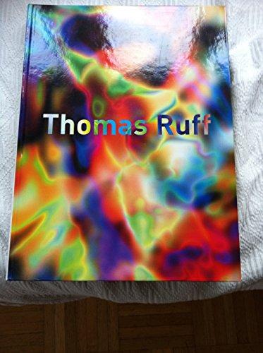 9783883755175: Thomas Ruff: Fotografien 1979 bis heute. Komplettes Verzeichnis der Arbeiten von Thomas Ruff bis hin zur aktuellen Serie der 'nudes'
