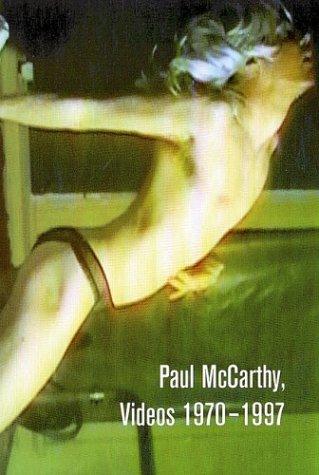 9783883755373: Paul McCarthy: Videos 1970 - 1997