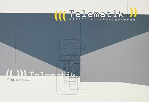 9783883755472: TELEMATIK / Netz Moderne Navigatoren