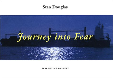 9783883755540: Journey Into Fear: A Screenplay by Stan Douglas and Michael Turner
