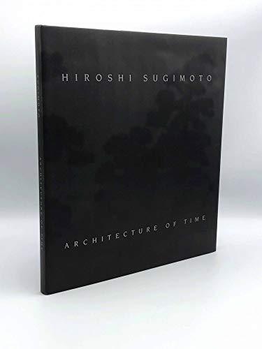 Hiroshi Sugimoto: Architecture of Time: SUGIMOTO, HIROSHI