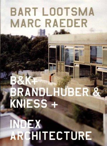 9783883755687: B&K+: Brandlhuber & Kniess +: Index Architecture