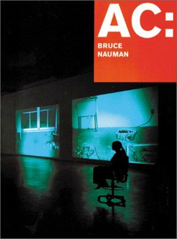 A C Bruce Nauman Mapping the Studio: John Cage