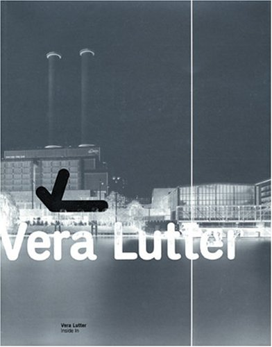 Vera Lutter: Inside In: Budak, Adam; Schmidt-Wulffen, Stephan