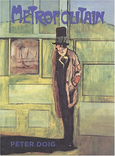 Peter Doig : Metropolitain [modern art biography]: Doig, Peter / Bernhart Schwenk, Ian Pepper, ...