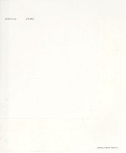 9783883758916: Carsten Nicolai: Anti-Reflex (Art Catalogue)