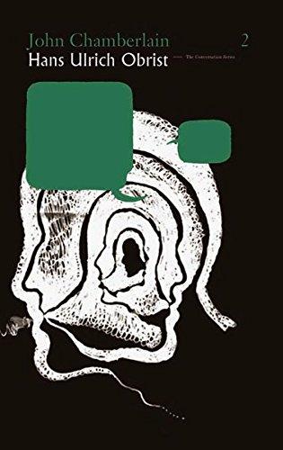 9783883759227: Hans Ulrich Obrist & John Chamberlain: The Conversation Series: Vol. 2