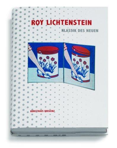 9783883759654: Roy Lichtenstein: Classic of the New