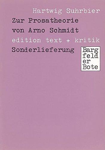 9783883770420: Zur Prosatheorie von Arno Schmidt: Bargfelder Bote - Sonderlieferung