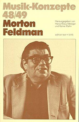 9783883772301: Morton Feldman (Musik-Konzepte)