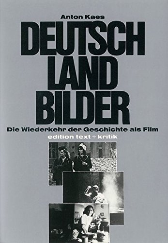 Deutschland Bilder (German Edition) [Jan 01, 1987]: Kaes, Anton