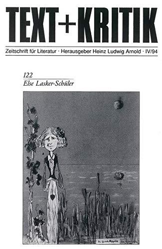 Else Lasker-Schüler (Text + Kritik) - Lasker-Schüler, Else