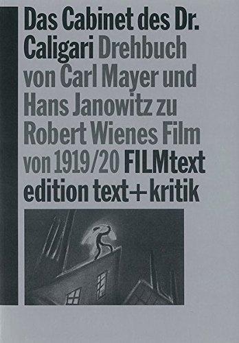 9783883774848: Das Cabinet des Dr. Caligari: Drehbuch von Carl Mayer und Hans Janowitz zu Robert Wienes Film von 1919/20 (FILMtext) (German Edition)