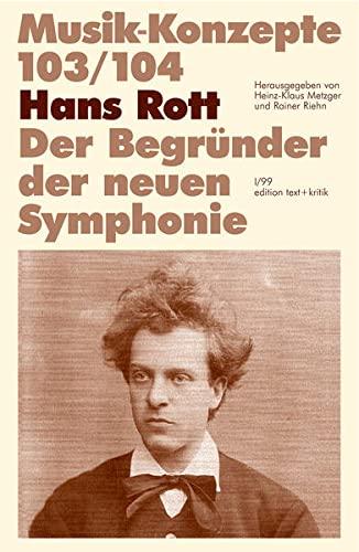 9783883776088: Hans Rott. Der Begründer der neuen Symphonie