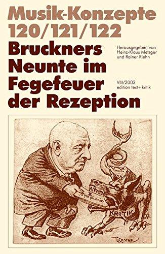 9783883777382: Bruckners Neunte im Fegefeuer der Rezeption: Musik-Konzepte 120 / 121 / 122