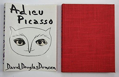 Adieu Picasso. Aus dem Amerikanischen übertragen von Helga Zoglmann.: Duncan, David Douglas: