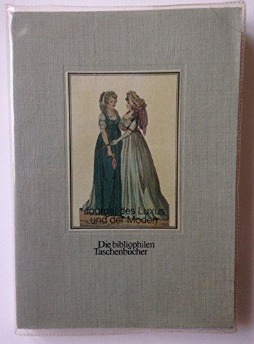 9783883791173: Journal des Luxus und der Moden: Kolor. Kupfer aus Deutschlands erster Modezeitschr (Die Bibliophilen Taschenbücher ; 117) (German Edition)