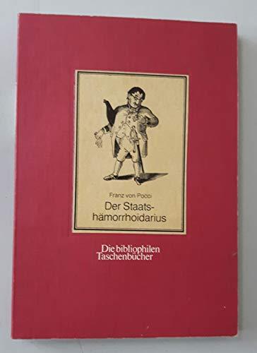 9783883791265: Der Staatshämorrhoidarius (Die bibliophilen Taschenbücher)