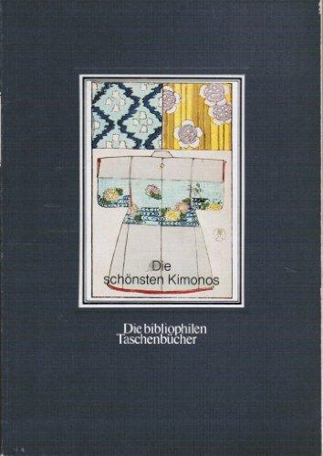Die schönsten Kimonos. ein Musterbuch aus dem: Thiele, Peter [Nachw.].