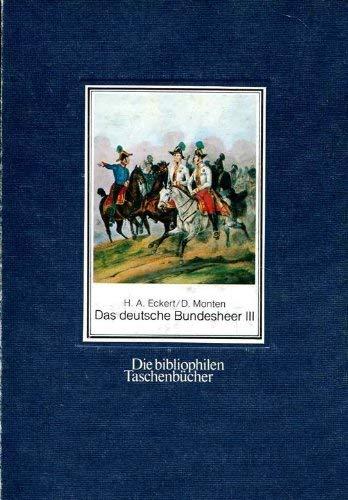 9783883792514: Das deutsche Bundesheer. Band III: Österreich-Liechtenstein. Schweizerische Eidgenossenschaft
