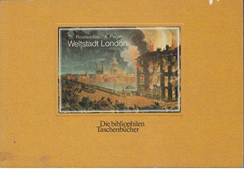 Weltstadt London : e. Ausw. aus d.