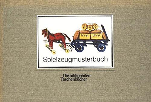 9783883792781: Das Waldkirchner Spielzeugmusterbuch.