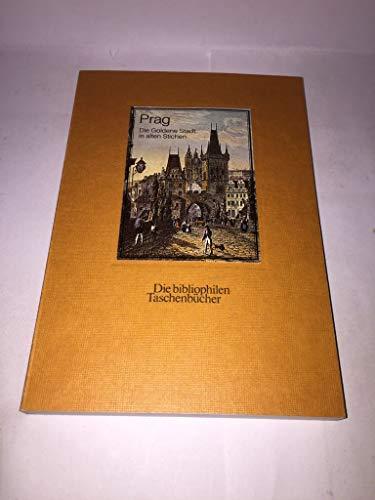 9783883793900: Prag: Die goldene Stadt in alten Stichen (Die bibliophilen Taschenbücher)