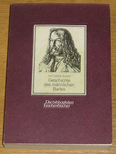 9783883793962: Die Geschichte des männlichen Bartes (Die Bibliophilen Taschenbücher) (German Edition)
