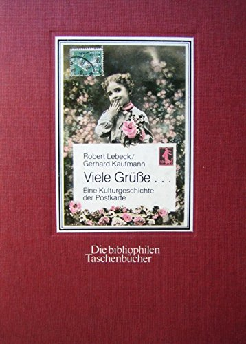 9783883794587: Viele Grusse--: Eine Kulturgeschichte der Postkarte (Die Bibliophilen Taschenbücher) (German Edition)