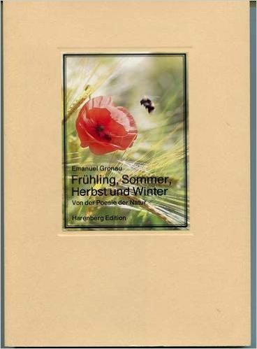 9783883796369: Fr�hling, Sommer, Herbst und Winter - Von der Poesie der Natur