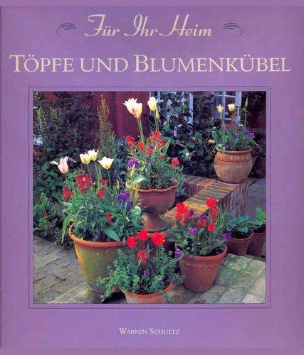 9783883850610: Töpfe und Blumenkübel (Für Ihr Heim)