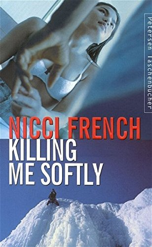 9783883891521: Killing Me Softly.