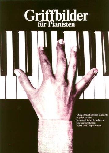 9783883930152: Griffbilder Fur Pianisten Pf