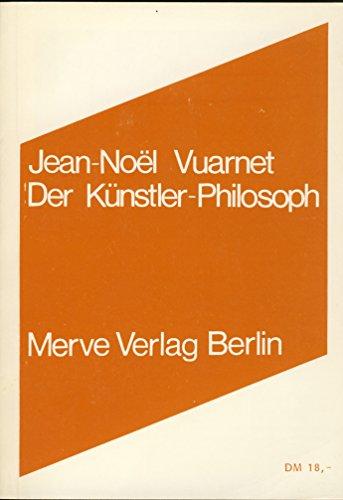 Der Künstler-Philosoph: Jean-Noel Vuarnet