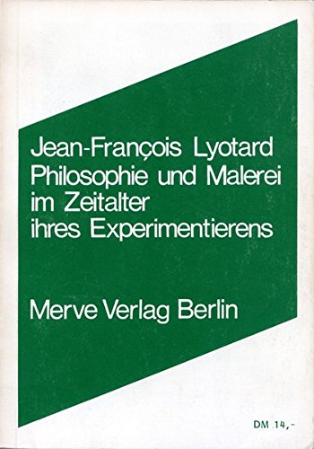 9783883960494: Philosophie und Malerei im Zeitalter ihres Experimentierens