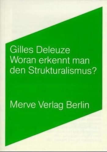 Woran erkennt man den Strukturalismus? (3883960926) by Gilles Deleuze