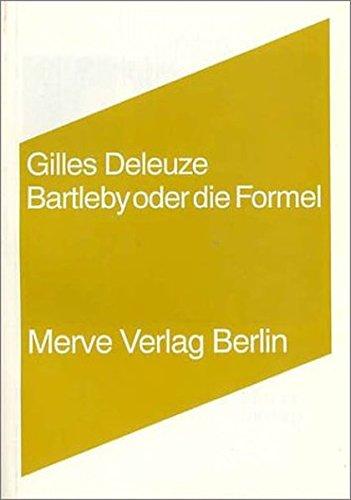 Bartleby oder die Formel: Deleuze, Gilles