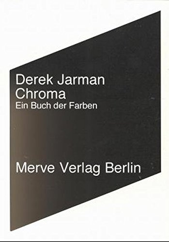 Chroma (9783883961248) by Derek Jarman