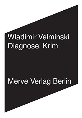 Diagnose: Krim: Kunst und Gewandtheit der Politik (Paperback): Wladimir Velminski