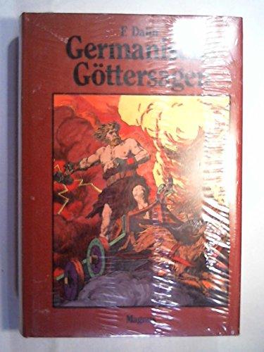 germanische göttersagen. götter- nordmänner- und heldengesänge. zusammengetragen: dahn, felix