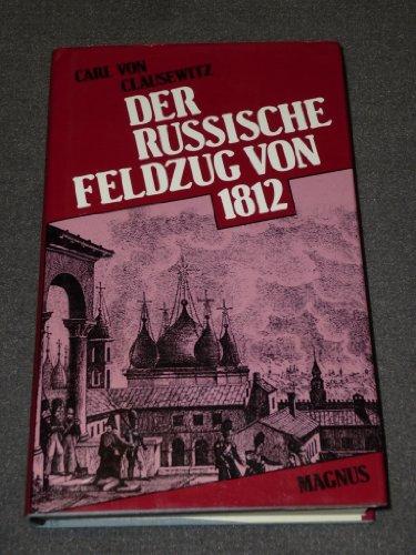 Der Russische Feldzug: Clausewitz, Carl Von