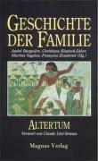 Geschichte der Familie - 4 Bände: Altertum: Burguiére, André, Christiane