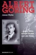 9783884004425: Albert G�ring: ... gegen Hitler, meinen Bruder und alle Nazis